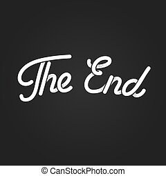 The End lettering - The End, stylized vintage lettering....