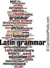 Latin grammar-vertical.eps - Latin grammar word cloud...