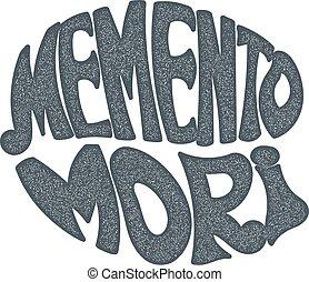Memento Mori - handmade designer label on a white...
