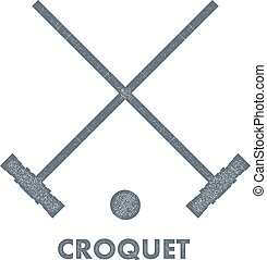 Sign croquet. Vintage style. Retro image objects croquet...