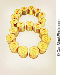 """the number """"eight"""" of gold coins with dollar sign. 3D illustration. Vintage style."""