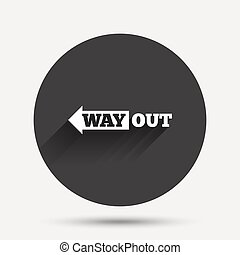 Way out left sign icon Arrow symbol Circle flat button with...