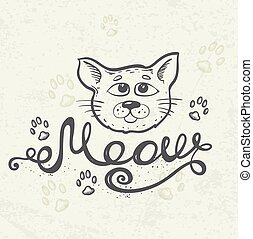 "Cat and lettering ""Meow"" - Background with cat muzzle and..."