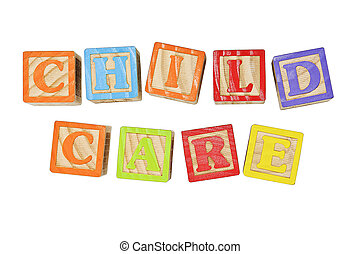 Child Care - Childrens Alphabet Blocks spelling the words...
