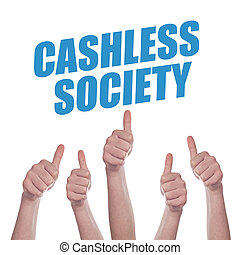 Thumbs up for Cashless society, concept of promoting mobile...