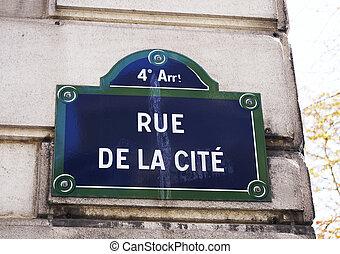 Street sign in Paris - Rue de la Cite street sign in Paris,...