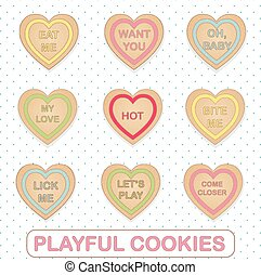 Heart shape cookies with playful flirty romantic text -...