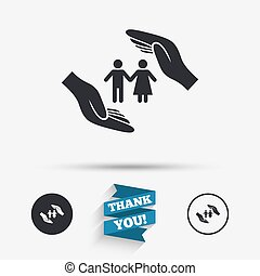 Couple life insurance sign icon. Hands protect. - Couple...