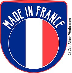 Made in France sign - Made in France badge sign. Vector...
