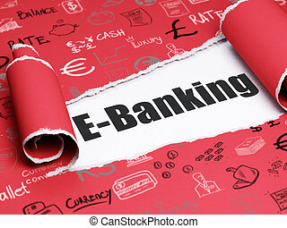 Banking concept: black text E-Banking under the piece of  torn paper