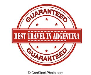 Best travel in Argentina - Rubber stamp with text best...