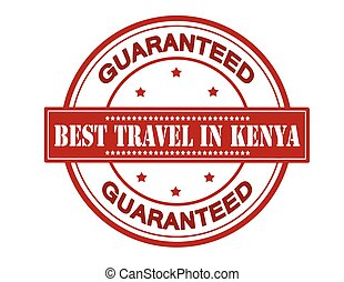 Best travel in Kenya - Rubber stamp with text best travel in...