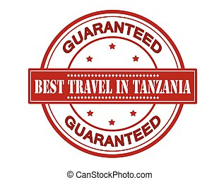 Best travel in Tanzania - Rubber stamp with text best travel...