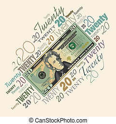 A twenty dollar bill typographic design for print or web use...