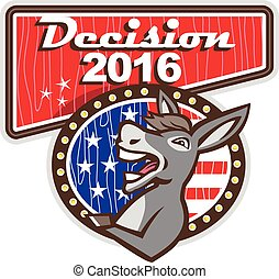 Decision 2016 Democrat Donkey - Illustration of a democrat...