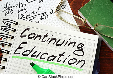 continuing education - Sign continuing education written in...