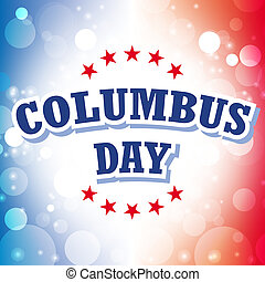 Columbus Day USA banner on celebration background