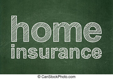 Insurance concept: Home Insurance on chalkboard background -...