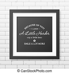 Friendship quote. Typographical Poster. - Because of you i...