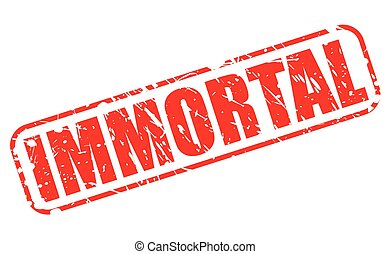 IMMORTAL red stamp text on white