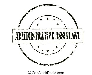 Administrative assistant - Rubber stamp with text...