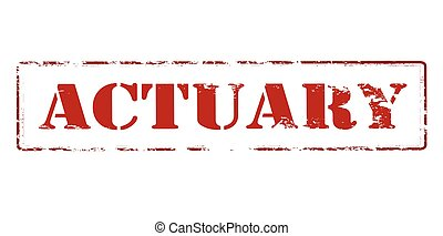 Actuary - Rubber stamp with word actuary inside, vector...