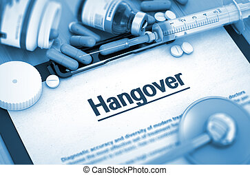 Hangover. Medical Concept. Composition of Medicaments. -...