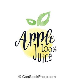 Apple 100 Percent Fresh Juice Promo Sign.Watercolor Sketch...