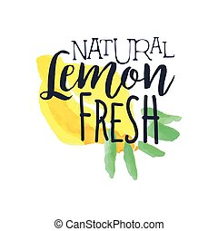 Lemon 100 Percent Fresh Juice Promo Sign.Watercolor Sketch...