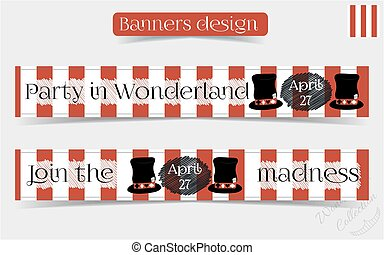 Banners Party in Wonderland - Hatter Hat. - Banners Party in...
