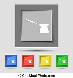 Coffee turk icon sign on original five colored buttons. Vector