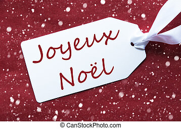 Label On Red Background, Snowflakes, Joyeux Noel Means Merry...