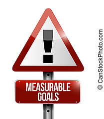 measurable goals warning sign concept illustration design...