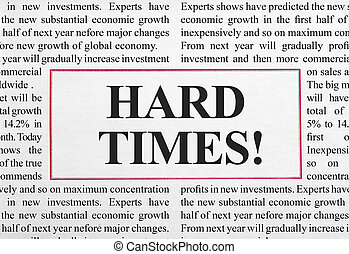 Hard times headline in newspaper