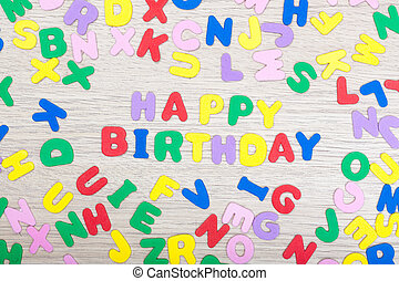 Letter cluster with message Happy Birthday - A cluster of...