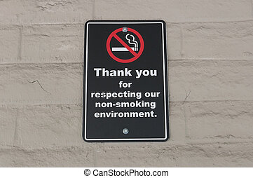 Thank you for respecting our non-smoking environment sign on...