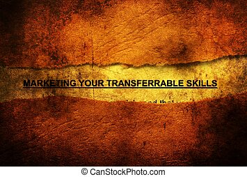 Marketing your skills grunge concept