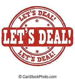 Let's deal stamp - Let's deal grunge rubber stamp on white...