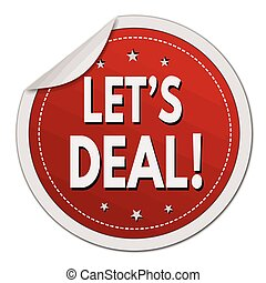 Lets deal red sticker on white background, vector...