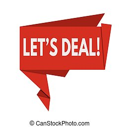Lets deal red origami speech bubble on white background,...