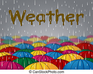 Weather Rain Indicates Overcast Showers And Rainfall -...