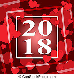 Two Thousand Eighteen Indicates 2018 New Year And Annual -...