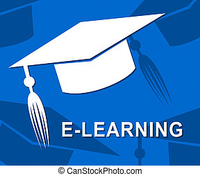 Elearning Mortarboard Shows Online Education University Learning