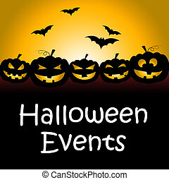 Halloween Events Means Trick Or Treat Function - Halloween...