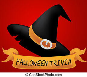 Halloween Trivia Indicates Trick Or Treat Horror - Halloween...