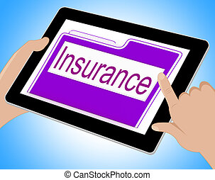 Insurance Tablet Means Policy Protection 3d Illustration -...