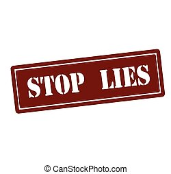 Stop lies - Rubber stamp with text stop lies inside, vector...