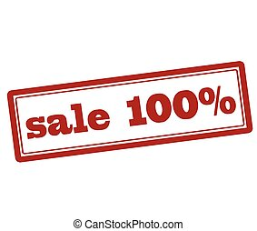 Sale one hundred percent - Rubber stamp with text sale one...