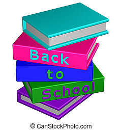 Books with word: Back to School. 3D rendering. - Books with...
