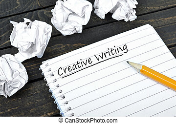 Creative Writing text on notepad - Creative Writing on...